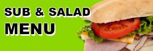 Sub and Salad Menu for Convenient Food Mart