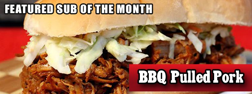BBQ Pulled Pork Sub of the Month