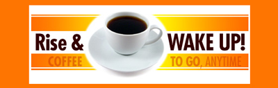 Rise and Wake Up Coffee